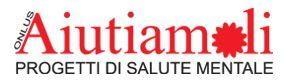 Associazione Aiutiamoli – ONLUS Associazione italiana famiglie ammalati psichici